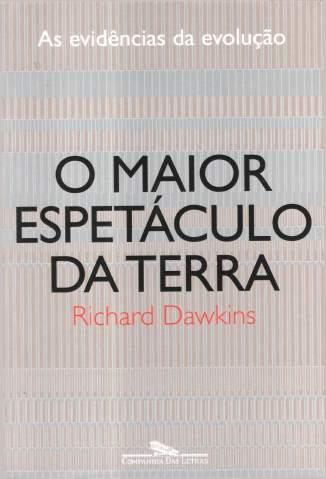 Baixar Livro O Maior Espetáculo da Terra - Richard Dawkins em ePub PDF Mobi ou Ler Online