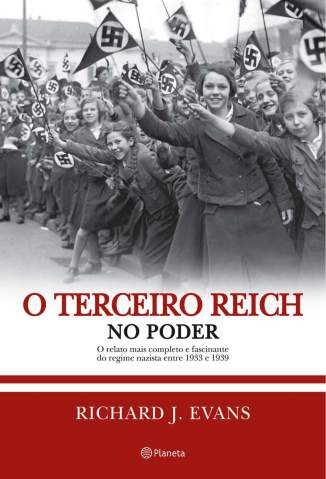 Baixar Livro O Terceiro Reich No Poder - Richard J. Evans em ePub PDF Mobi ou Ler Online
