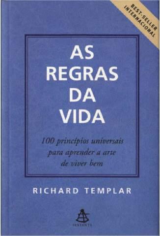 Baixar As Regras da Vida - Richard Templar ePub PDF Mobi ou Ler Online