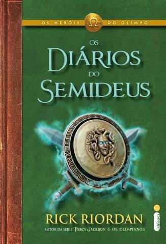 Baixar Livro Os Diários do Semideus - Os Heróis do Olimpo - Rick Riordan em ePub PDF Mobi ou Ler Online
