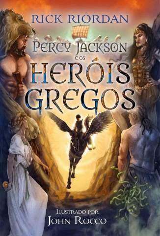 Baixar Livro Percy Jackson e Os Heróis Gregos - Rick Riordan em ePub PDF Mobi ou Ler Online