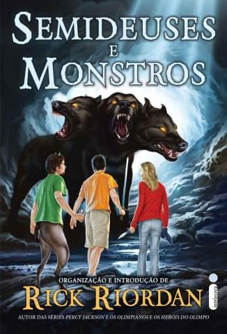 Baixar Livro Semideuses e Monstros - Rick Riordan em ePub PDF Mobi ou Ler Online