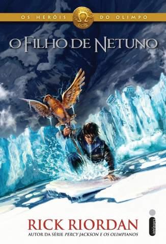 Baixar Livro O Filho de Netuno - Os Heróis do Olimpo Vol. 2 - Rick Riordan em ePub PDF Mobi ou Ler Online