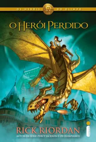 Baixar Livro O Herói Perdido - Os Heróis do Olimpo Vol. 1 - Rick Riordan em ePub PDF Mobi ou Ler Online