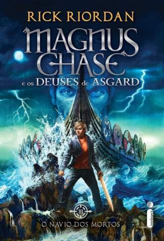 Baixar Livro O Navio dos Mortos - Magnus Chase e Os Deuses de Asgard Vol. 3 - Rick Riordan em ePub PDF Mobi ou Ler Online