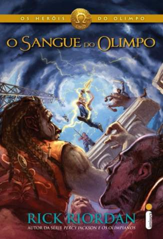 Baixar Livro O Sangue do Olimpo - Os Heróis do Olimpo Vol. 5 - Rick Riordan em ePub PDF Mobi ou Ler Online