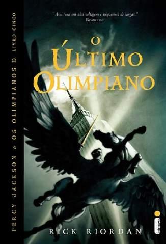 Baixar Livro O Último Olimpiano - Percy Jackson e Os Olimpianos Vol. 5 - Rick Riordan em ePub PDF Mobi ou Ler Online