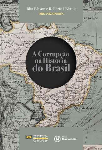 Baixar Livro A Corrupção Na História do Brasil - Rita Biason em ePub PDF Mobi ou Ler Online