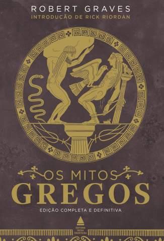 Baixar Livro Os Mitos Gregos - Robert Graves em ePub PDF Mobi ou Ler Online