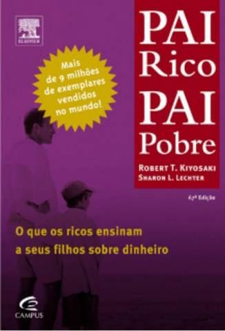 Baixar Pai Rico, Pai Pobre - Robert T Kiyosaki ePub PDF Mobi ou Ler Online