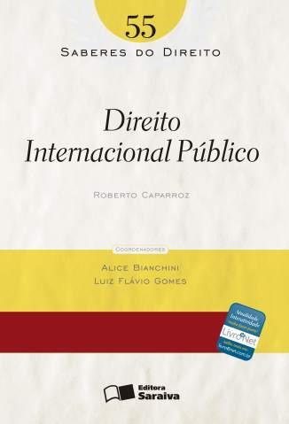 Baixar Direito Internacional Público - Saberes do Direito Vol. 55 - Roberto Caparroz ePub PDF Mobi ou Ler Online