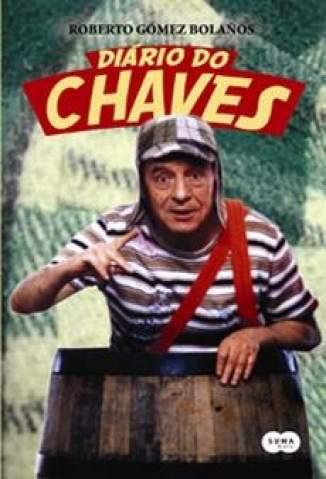 Baixar Livro Diário do Chaves - Roberto Gómez Bolaños em ePub PDF Mobi ou Ler Online