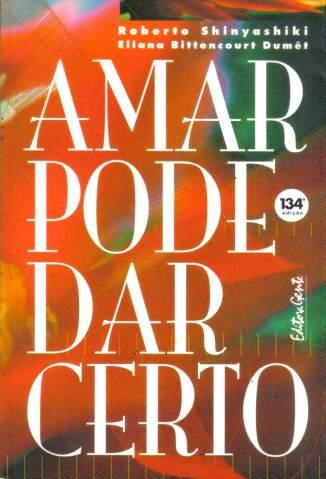 Baixar Livro Amar Pode Dar Certo - Roberto Shinyashiki em ePub PDF Mobi ou Ler Online