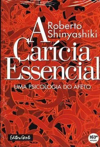 Baixar Livro A Carícia Essencial - Roberto Shinyashiki em ePub PDF Mobi ou Ler Online