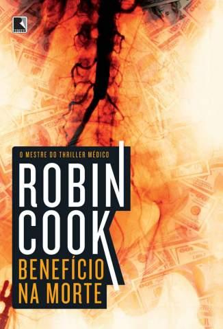 Baixar Benefício Na Morte - Robin Cook ePub PDF Mobi ou Ler Online