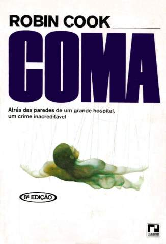 Baixar Coma - Robin Cook ePub PDF Mobi ou Ler Online