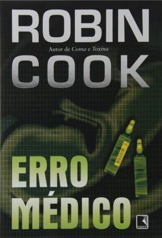 Baixar Erro Médico - Robin Cook ePub PDF Mobi ou Ler Online