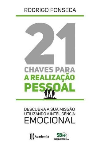 Baixar Livro 21 Chaves para a Realização Pessoal - Rodrigo Fonseca em ePub PDF Mobi ou Ler Online