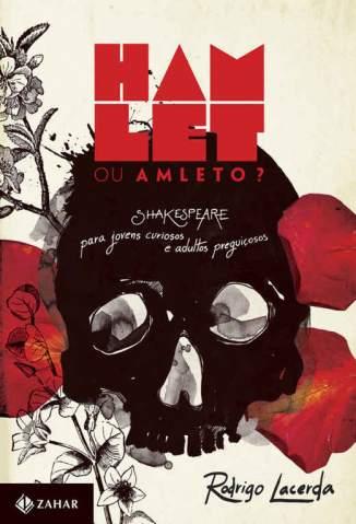 Baixar Hamlet Ou Amleto? - Rodrigo Lacerda ePub PDF Mobi ou Ler Online