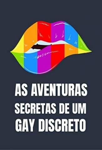 Baixar Livro As Aventuras Secretas de um Gay Discreto - Rodrigo Selback em ePub PDF Mobi ou Ler Online