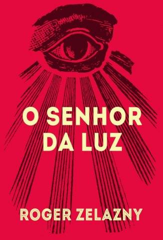 Baixar O Senhor da Luz - Roger Zelazny em ePub Mobi PDF ou Ler Online