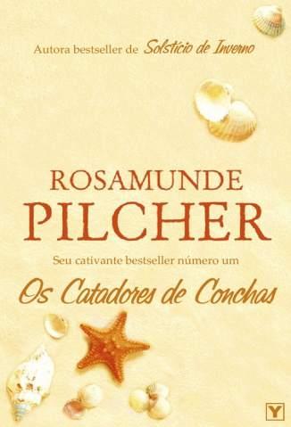 Baixar Os Catadores de Conchas - Rosamunde Pilcher ePub PDF Mobi ou Ler Online