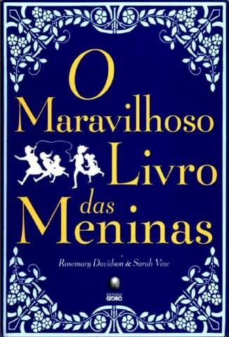 Baixar Livro O Maravilhoso Livro das Meninas - Rosemary Davidson em ePub PDF Mobi ou Ler Online