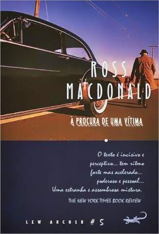Baixar À Procura de uma Vítima - Ross Macdonald ePub PDF Mobi ou Ler Online