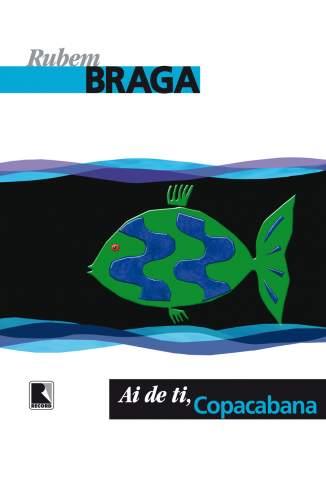 Baixar Ai de Ti, Copacabana - Rubem Braga ePub PDF Mobi ou Ler Online