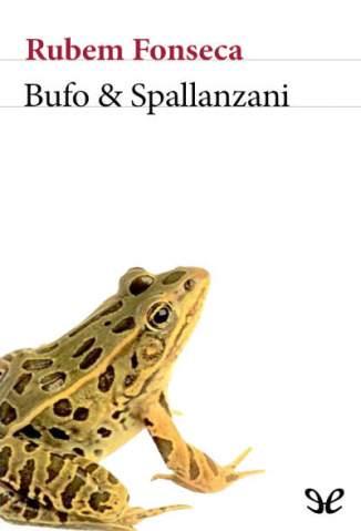 Baixar Bufo & Spallanzani - Rubem Fonseca ePub PDF Mobi ou Ler Online