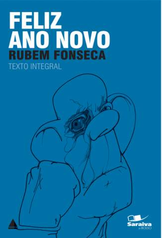 Baixar Feliz Ano Novo - Col. Saraiva de Bolso - Rubem Fonseca ePub PDF Mobi ou Ler Online