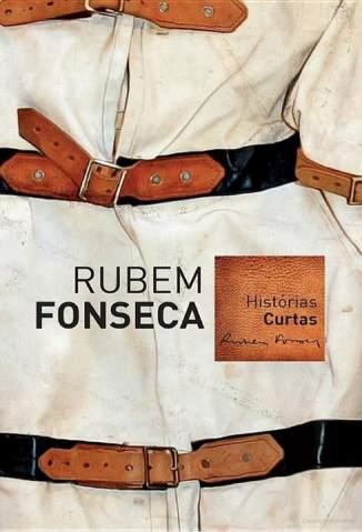 Baixar Histórias Curtas - Rubem Fonseca ePub PDF Mobi ou Ler Online