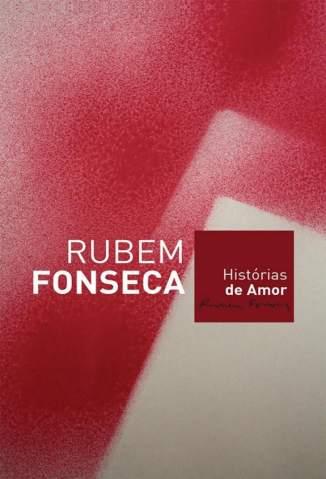 Baixar Histórias de Amor - Rubem Fonseca ePub PDF Mobi ou Ler Online