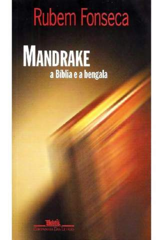 Baixar Mandrake, a Bíblia e a Bengala - Rubem Fonseca ePub PDF Mobi ou Ler Online