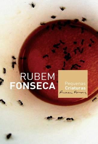 Baixar Pequenas Criaturas - Rubem Fonseca ePub PDF Mobi ou Ler Online