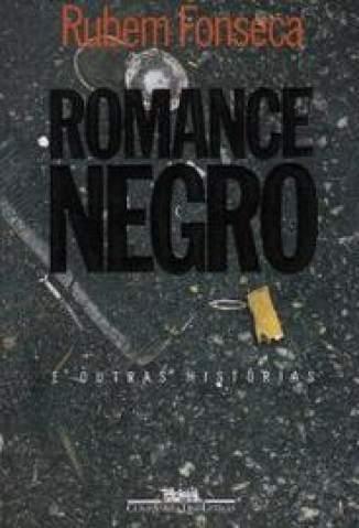 Baixar Romance Negro - Rubem Fonseca ePub PDF Mobi ou Ler Online
