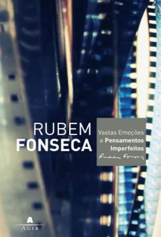 Baixar Vastas Emoções e Pensamentos Imperfeitos - Rubem Fonseca ePub PDF Mobi ou Ler Online