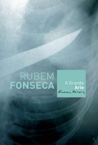 Baixar A Grande Arte - Rubem Fonseca ePub PDF Mobi ou Ler Online