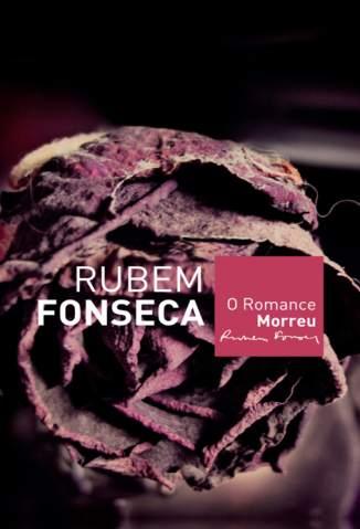 Baixar O Romance Morreu - Rubem Fonseca ePub PDF Mobi ou Ler Online