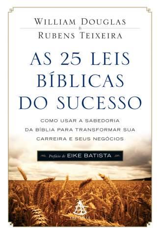 Baixar Livro As 25 Leis Bíblicas do Sucesso - Rubens Teixeira em ePub PDF Mobi ou Ler Online