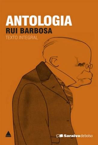 Baixar Antologia - Rui Barbosa ePub PDF Mobi ou Ler Online