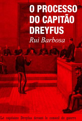 Baixar O Processo do Capitão Dreyfus - Rui Barbosa ePub PDF Mobi ou Ler Online