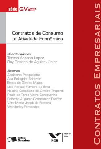 Baixar Contratos de Consumo e Atividade Econômica - Série Gvlaw - Ruy Rosado Aguiar ePub PDF Mobi ou Ler Online