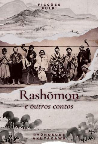 Baixar Livro Rashōmon e Outros Contos - Ryūnosuke Akutagawa em ePub PDF Mobi ou Ler Online