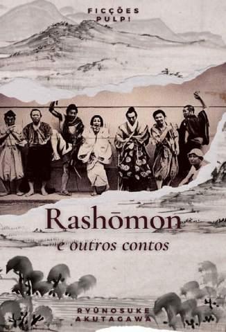 Baixar Livro Rashomon e Outros Contos - Ryunosuke Akutagawa em ePub PDF Mobi ou Ler Online