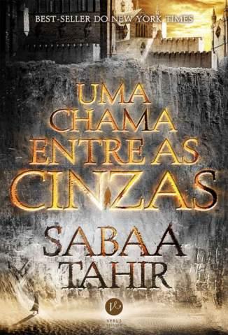 Baixar Uma Chama Entre as Cinzas - Sabaa Tahir ePub PDF Mobi ou Ler Online