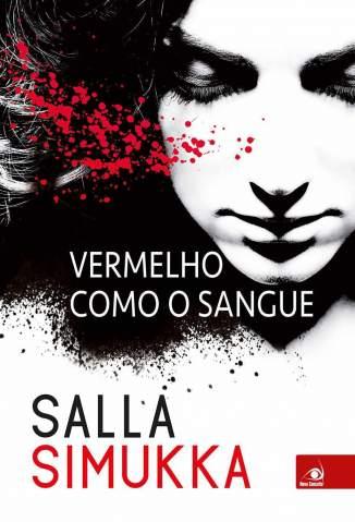 Baixar Livro Vermelho Como o Sangue  - Trilogia Branca de Neve Vol. 1 - Salla Simuka em ePub PDF Mobi ou Ler Online