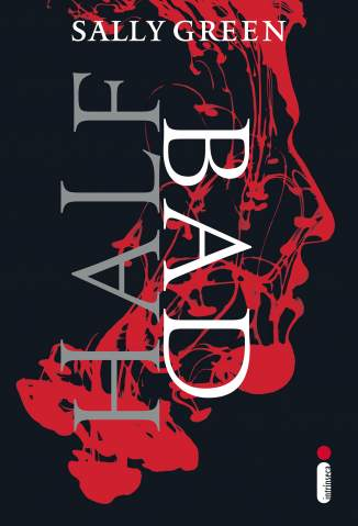 Baixar Livro Half Bad - Half Bad Vol. 1 - Sally Green em ePub PDF Mobi ou Ler Online