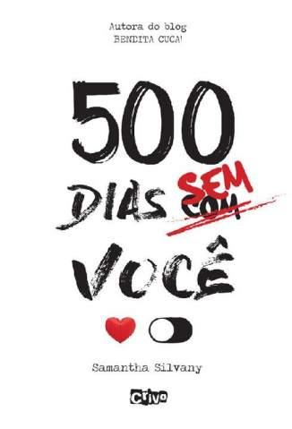 Baixar Livro 500 Dias Sem Você - Samantha Silvany em ePub PDF Mobi ou Ler Online