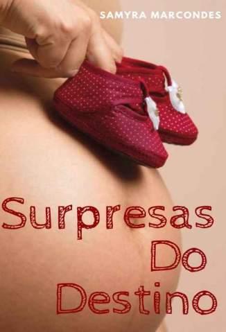 Baixar Livro Surpresas do Destino - Samyra Marcondes em ePub PDF Mobi ou Ler Online